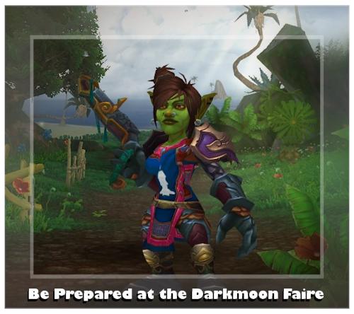 Be Prepared at the Darkmoon Faire